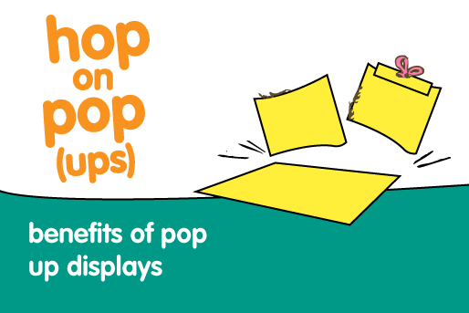 benefits of pop up displays